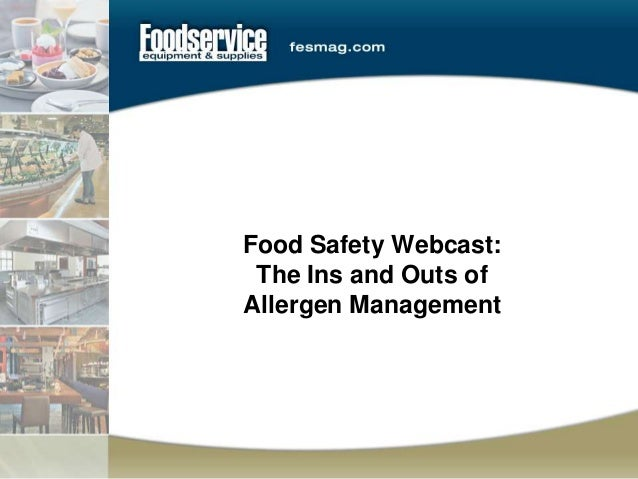 Food Safety Webcast: The Ins and Outs of Allergen Management