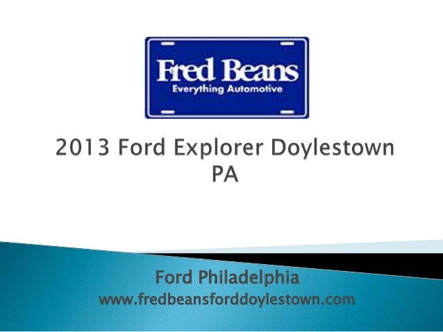 2013 Ford Explorer Doylestown Pa