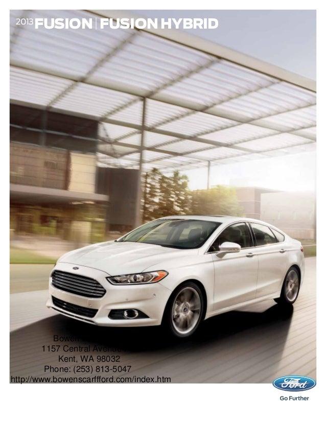 2013 FUSION | FUSION HYBRID Bowen Scarff Ford 1157 Central Avenue ... & 2013 Ford Fusion Brochure WA | Kent Ford Dealer markmcfarlin.com