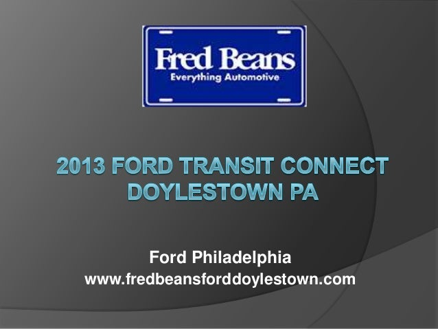 2013 Ford Transit Connect Doylestown Pa