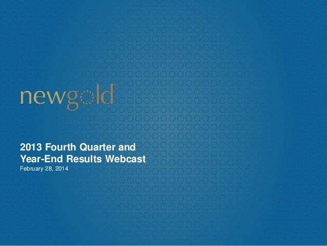 2013 Fourth Quarter and Year-End Results Webcast February 28, 2014