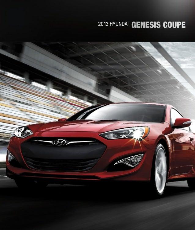 Hyundai Houston Texas: 2013 Hyundai Genesis Coupe Brochure Glenbrook Hyundai