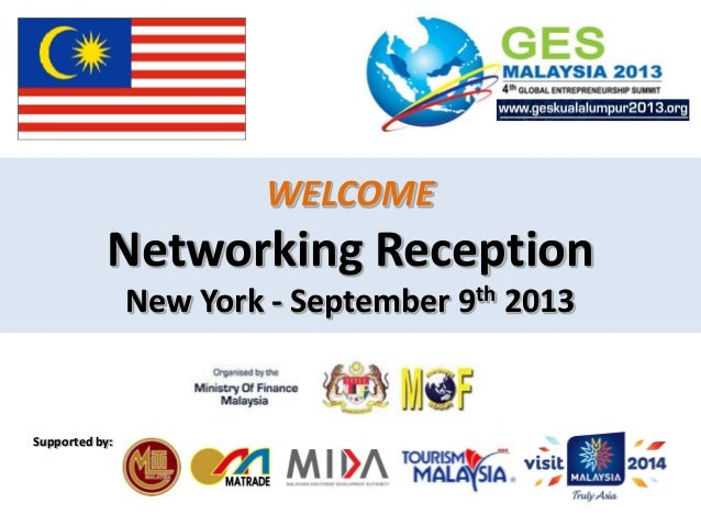 WELCOME  Networking Reception New York - September 9th 2013  Supported by: