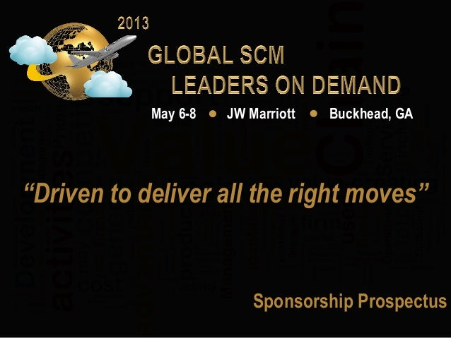 "May 6-8   JW Marriott   Buckhead, GA""Driven to deliver all the right moves""	                             Sponsorship Prosp..."