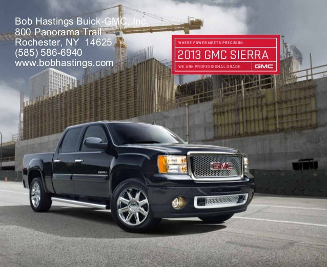 Bob Hastings Buick-GMC, Inc.800 Panorama TrailRochester, NY 14625            WHERE POWER MEE TS PRECISION(585) 586-6940   ...