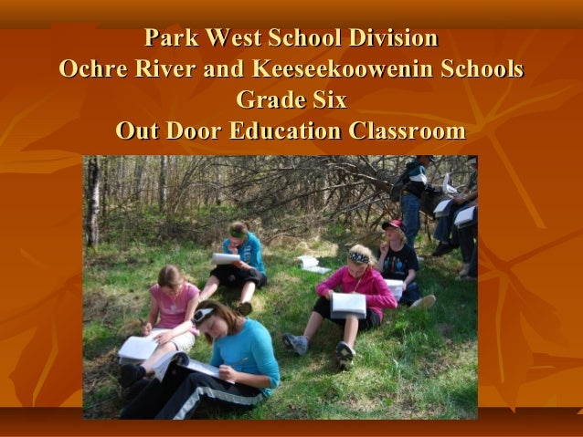 Park West School DivisionPark West School DivisionOchre River and Keeseekoowenin SchoolsOchre River and Keeseekoowenin Sch...