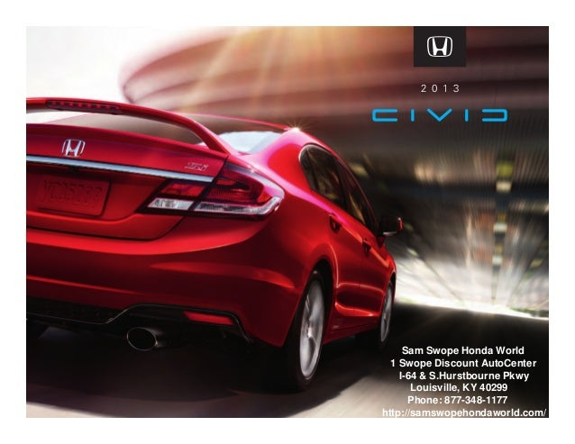 Sam Swope Honda >> 2013 Honda Civic Brochure Ky Louisville Honda Dealer