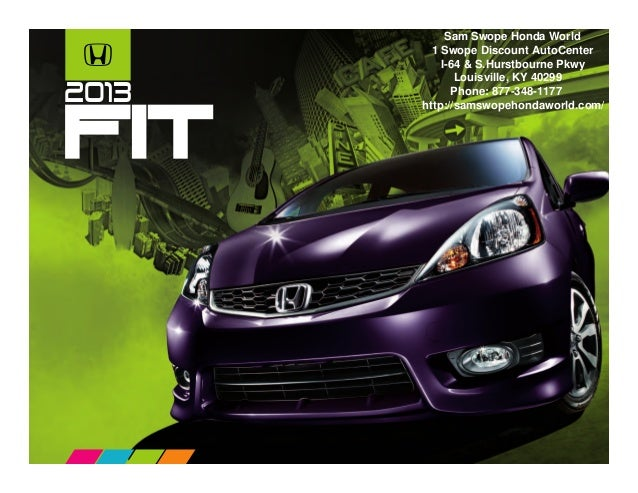 Sam Swope Honda >> 2013 Honda Fit Brochure Ky Louisville Honda Dealer