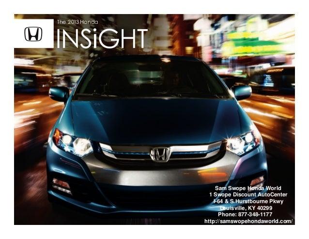 Sam Swope Honda >> 2013 Honda Insight Brochure Ky Louisville Honda Dealer