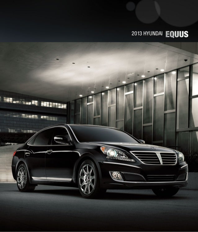 2013 Hyundai Equus Brochure Glenbrook Hyundai Happy Car Store Fort Wa