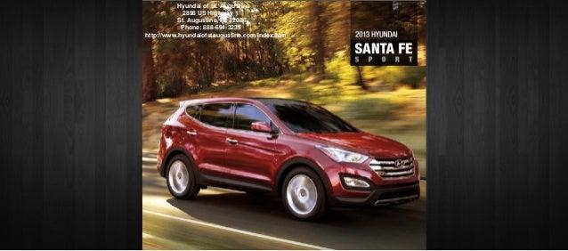 Hyundai Of Orange Park >> 2013 Hyundai Santa Fe Brochure Fl Hyundai Dealer Serving