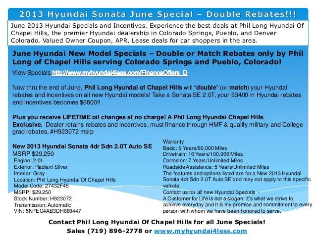 Phil Long Hyundai >> 2013 Hyundai Sonata June Special Double Rebates L Phil Long Hyundai
