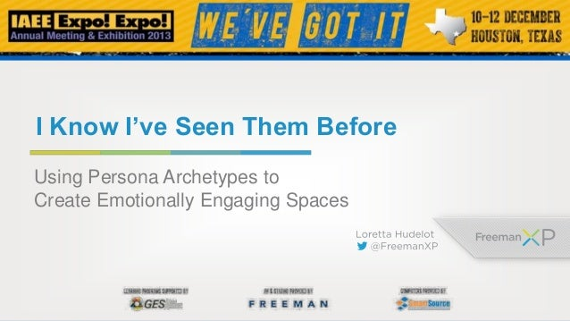 I Know I've Seen Them Before Using Persona Archetypes to Create Emotionally Engaging Spaces
