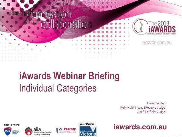 iAwards Webinar Briefing                Individual Categories                                                             ...