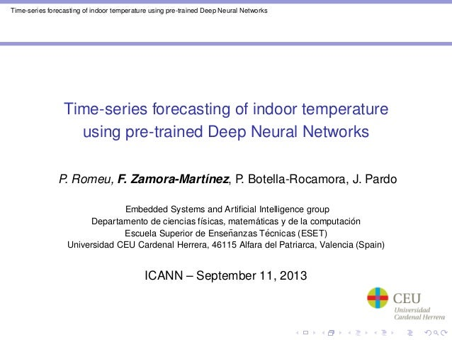 Time-series forecasting of indoor temperature using pre-trained Deep Neural Networks Time-series forecasting of indoor tem...