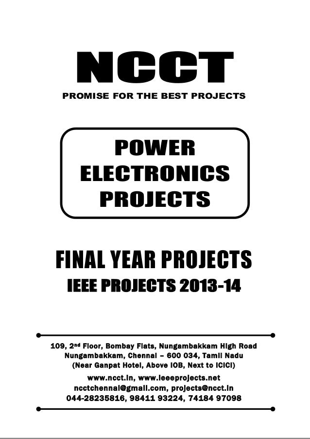 NCCT Smarter way to do your Projects 044-2823 5816, 98411 93224 74184 97098 ncctchennai@gmail.com POWER ELECTRONICS PROJEC...