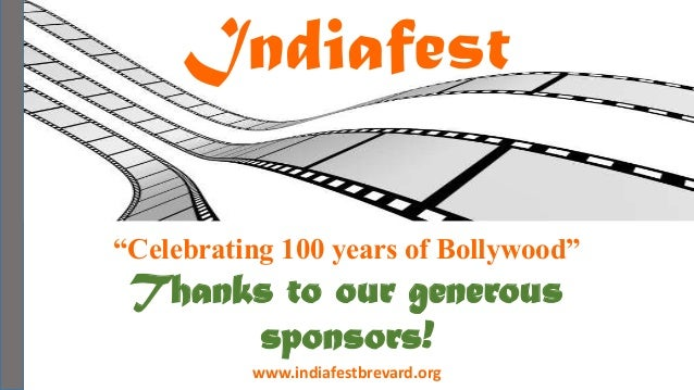 """Indiafest                                       - Kohinoor Sponsor -""""Celebrating 100 years of Bollywood"""" Thanks to our gen..."""