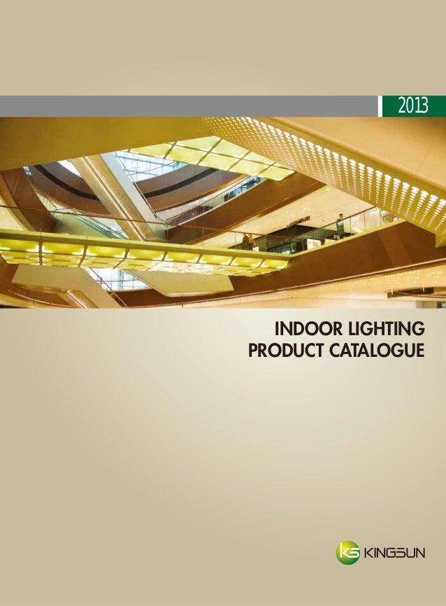 INDOOR LIGHTING PRODUCT CATALOGUE 2013