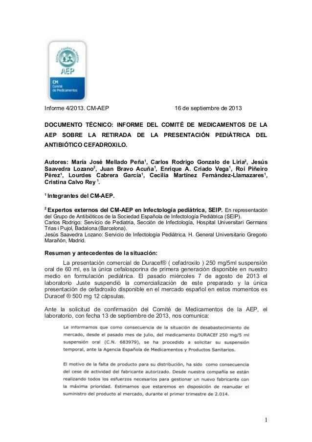 Informe 4/2013. CM-AEP 16 de septiembre de 2013 DOCUMENTO TÉCNICO: INFORME DEL COMITÉ DE MEDICAMENTOS DE LA AEP SOBRE LA R...