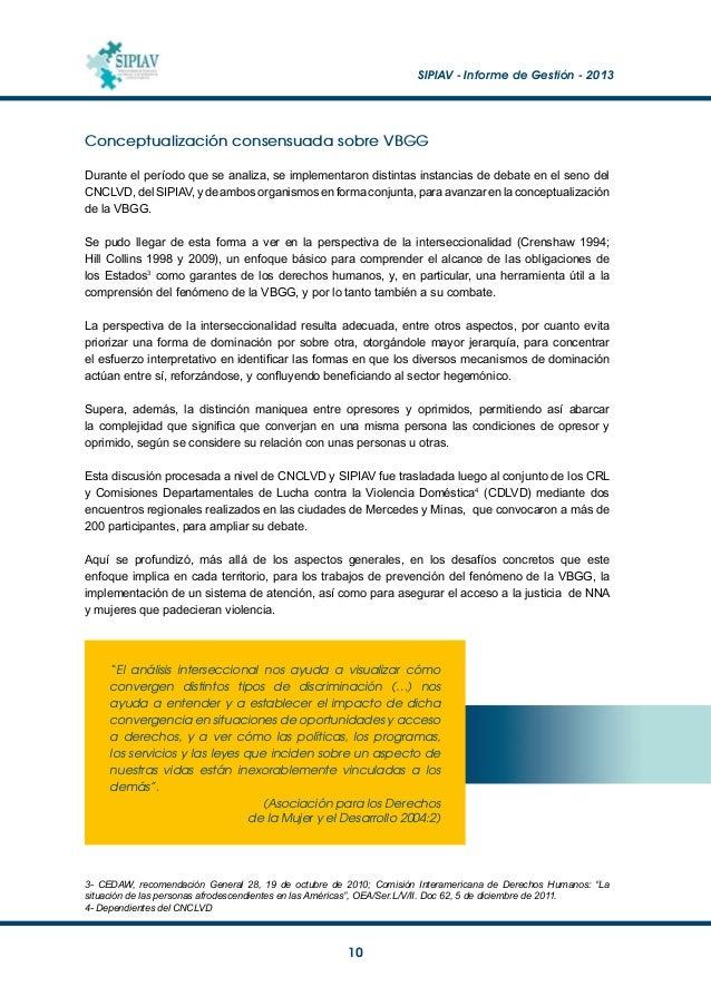 SIPIAV - Informe de Gestión - 2013  11 Conceptualización consensuada del maltrato/ abuso infantil En relación a la respu...