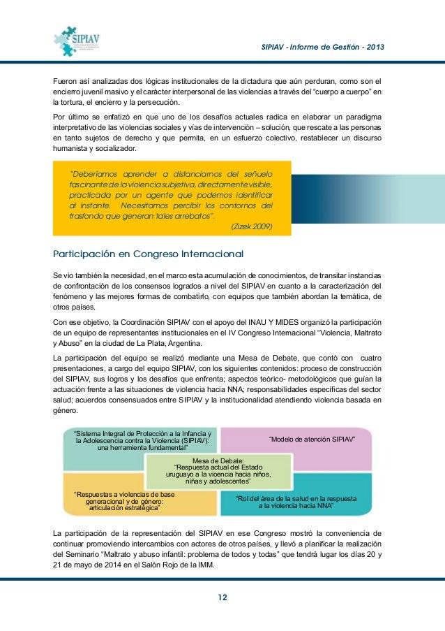 SIPIAV - Informe de Gestión - 2013  13 Capacitación Se analiza a continuación el trabajo realizado a nivel de capacitaci...