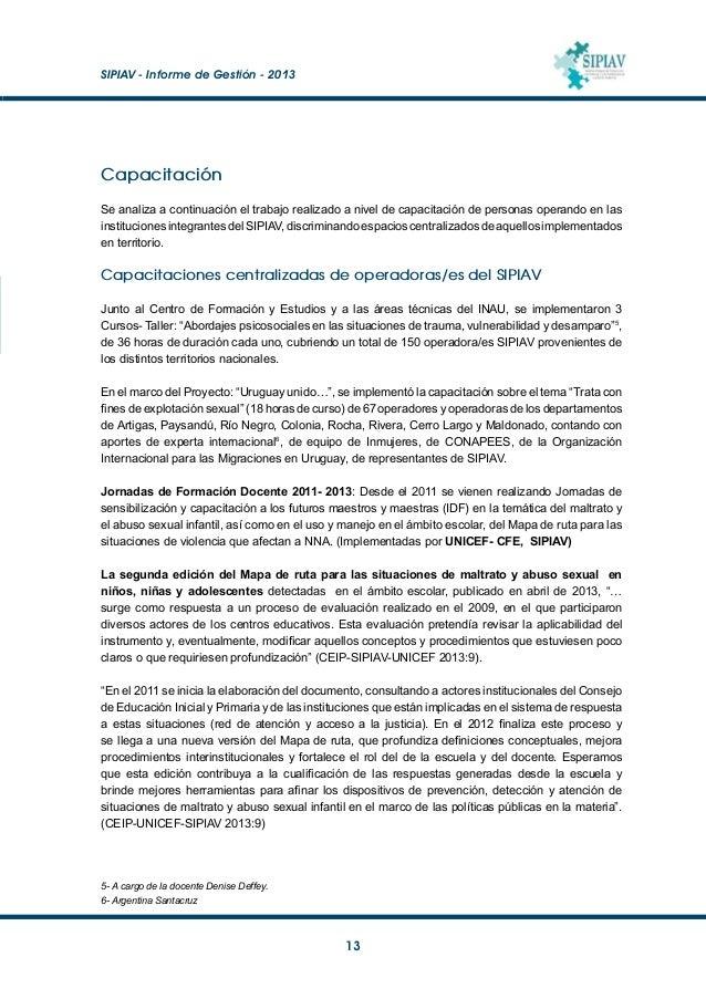 """SIPIAV - Informe de Gestión - 2013  14 7- Dictado por Referente Nacional del Proyecto """"Uruguay unido…"""", Dr. Javier Palum..."""