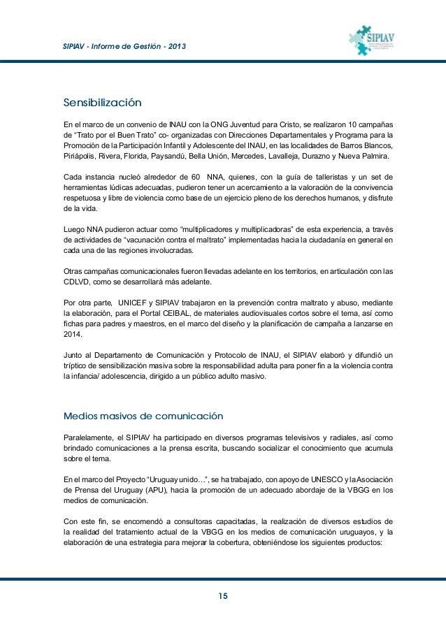 SIPIAV - Informe de Gestión - 2013  16 Estudio cualitativo de medios de comunicación y fuentes informativas en el tratam...