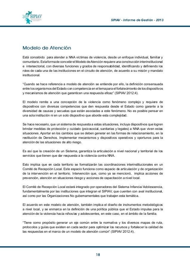 SIPIAV - Informe de Gestión - 2013  19 Por protección se entiende aquellas medidas que garanticen el Derecho del niño/a ...