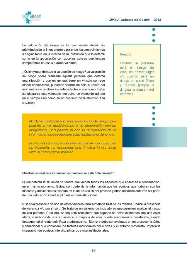 SIPIAV - Informe de Gestión - 2013  21 Aspectos sugeridos para considerar la caracterización de las situaciones y la val...