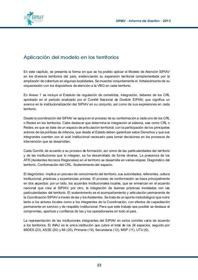 SIPIAV - Informe de Gestión - 2013  23 Es un objetivo del SIPIAV la inclusión de los sistemas privados de educación y sa...