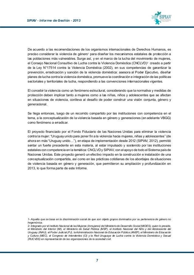 SIPIAV - Informe de Gestión - 2013  8 Productos alcanzados El primer producto a destacar es la ampliación del Comité Nac...