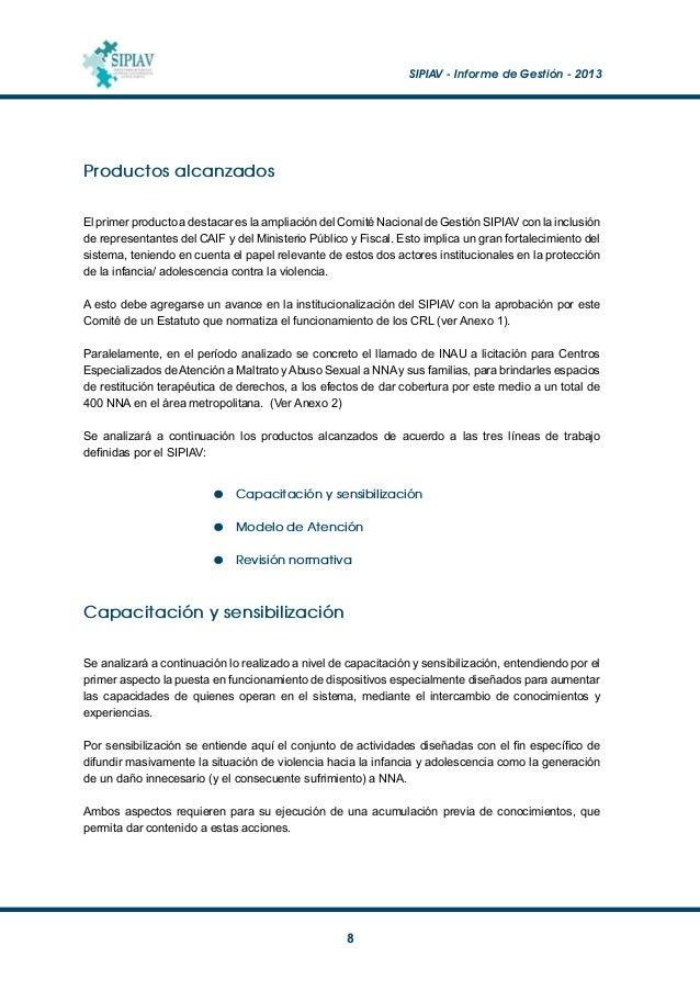 SIPIAV - Informe de Gestión - 2013  9 Acumulación de conocimiento Se presenta a continuación una breve reseña de lo actu...