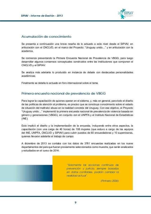 SIPIAV - Informe de Gestión - 2013  10 Conceptualización consensuada sobre VBGG Durante el período que se analiza, se im...