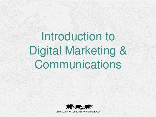 Introduction to Digital Marketing & Communications