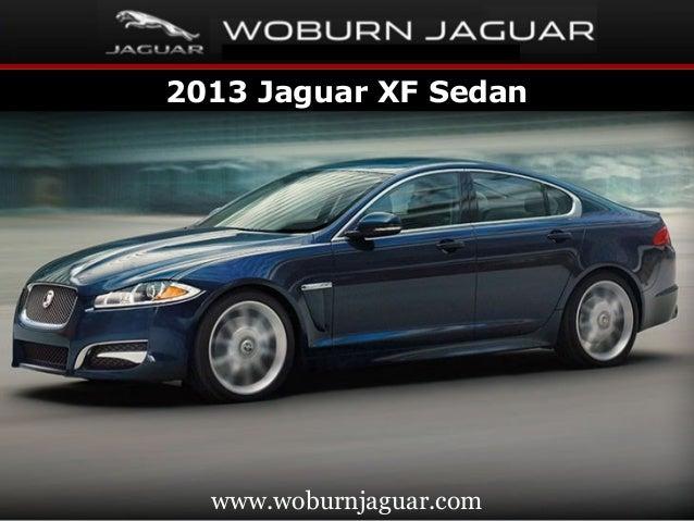 2013 Jaguar XF Sedan  www.woburnjaguar.com