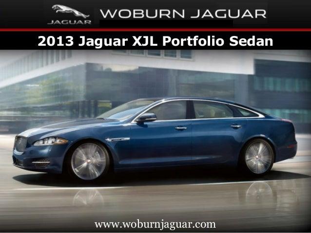2013 Jaguar XJL Portfolio Sedan       www.woburnjaguar.com