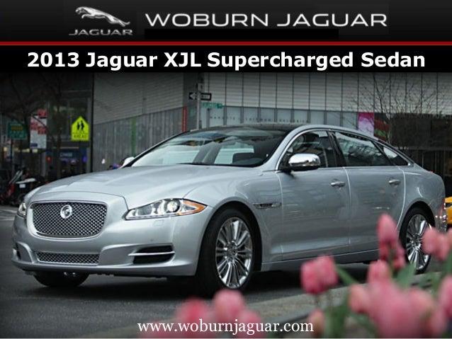 2013 Jaguar XJL Supercharged Sedan         www.woburnjaguar.com