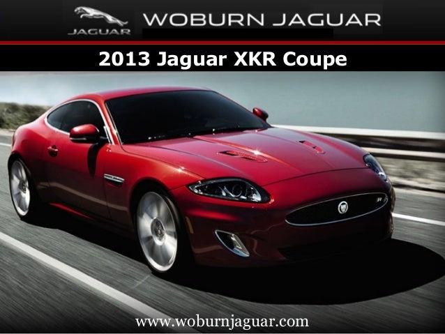 2013 Jaguar XKR Coupe Www.woburnjaguar.com ...