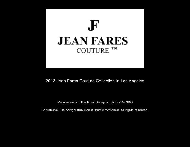 2013 Jean Fares Couture Collection in Los Angeles           Please contact The Ross Group at (323) 935-7600For internal us...