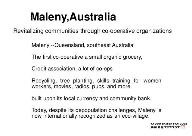 KYODO-BAITEN FAN CLUB  Maleny,Australia  Revitalizing communities through co-operative organizations  Maleny --Queensland,...