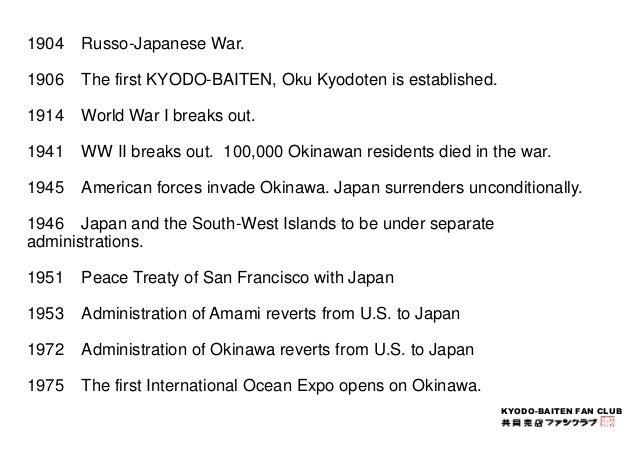 KYODO-BAITEN FAN CLUB  1904 Russo-Japanese War.  1906 The first KYODO-BAITEN, Oku Kyodoten is established.  1914 World War...