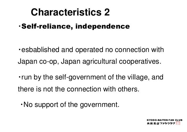 KYODO-BAITEN FAN CLUB  Characteristics 2  ・Self-reliance, independence  ・esbablished and operated no connection with  Japa...