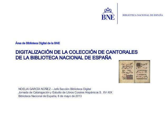 Área de Biblioteca Digital de la BNENOELIA GARCÍA NÚÑEZ – Jefe Sección Biblioteca DigitalJornada de Catalogación y Estudio...