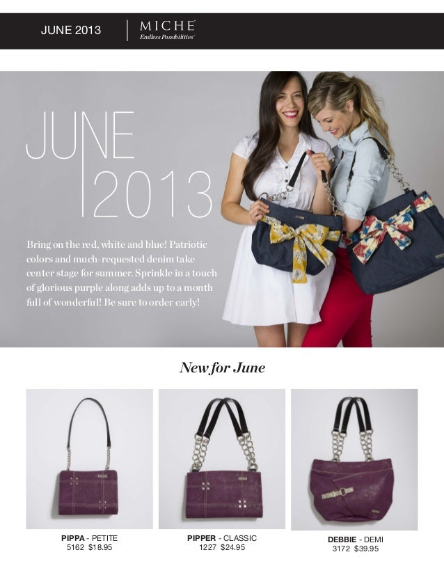 JUNE 2013PIPPA - PETITE5162 $18.95PIPPER - CLASSIC1227 $24.95DEBBIE - DEMI3172 $39.95New for JuneBring on the red, white a...