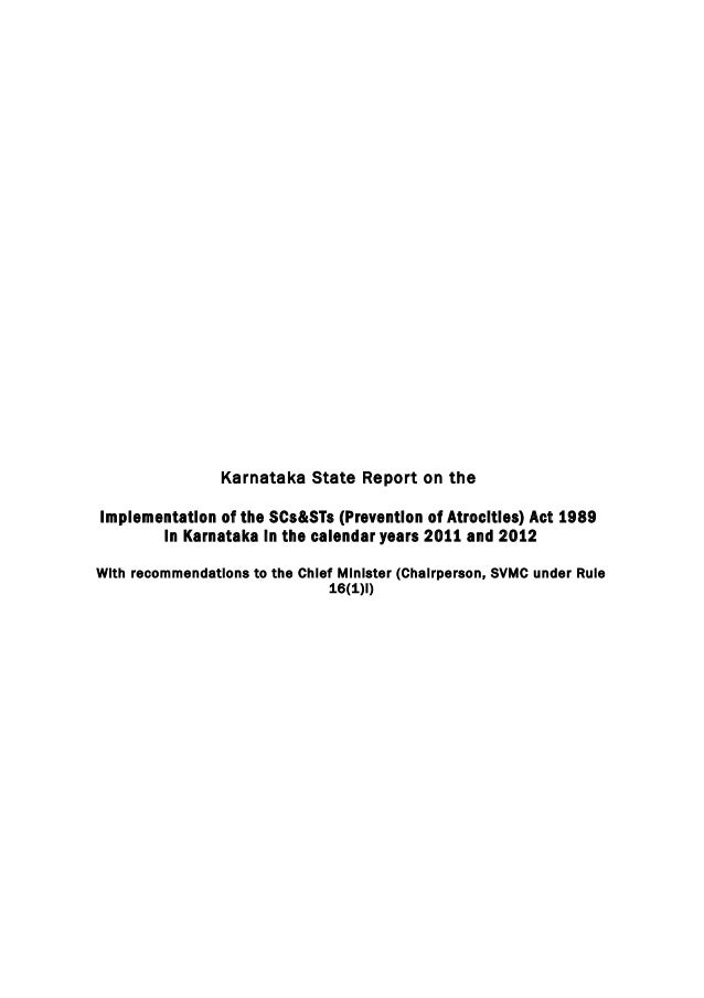 Karnataka State Repor t on the Implementation of the SCs&STs (Prevention of Atrocities) Act 1989 in Karnataka in the calen...
