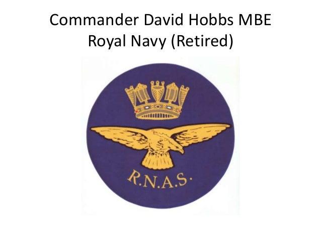 Commander David Hobbs MBE Royal Navy (Retired)
