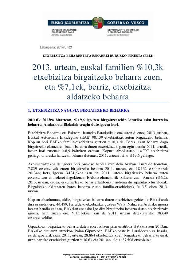 Enplegu eta Gizarte Politiketako Saila. Estatistika Organo Espezifikoa Donostia - San Sebastián, 1 – 01010 VITORIA-GASTEIZ...
