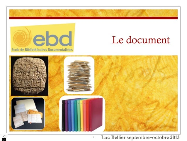 Le document  1  Luc Bellier septembre–octobre 2013