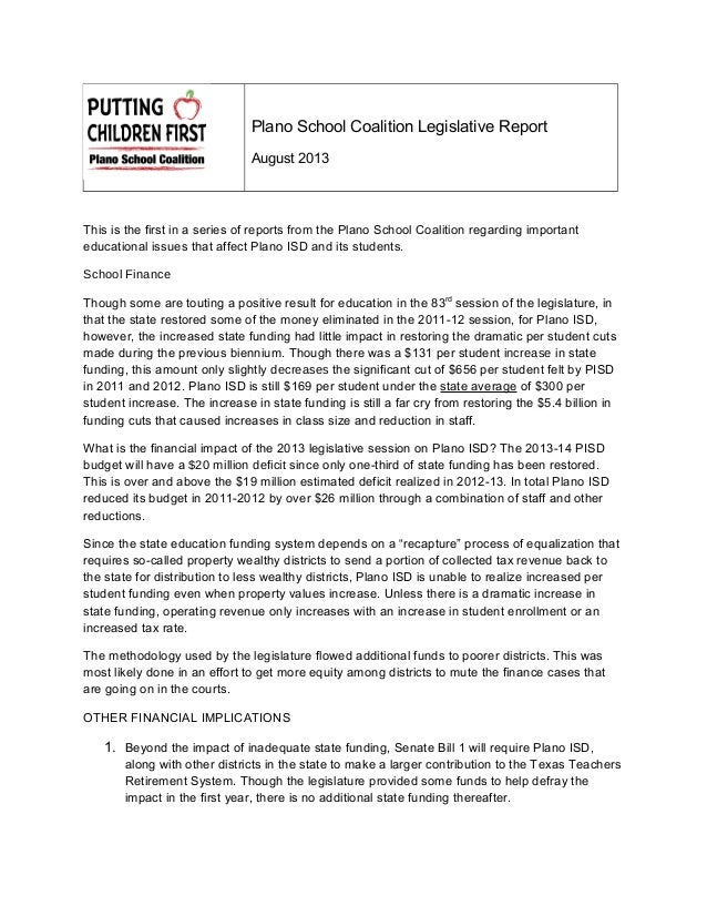 Plano School Coalition Legislative Report August 2013 This is the first in a series of reports from the Plano School Coali...
