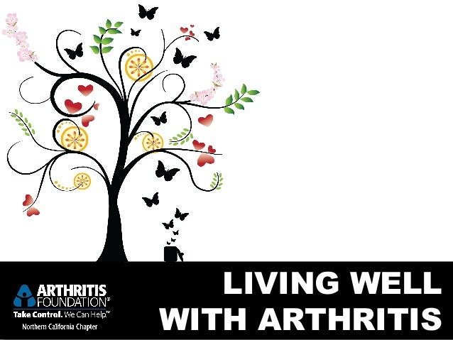 LIVING WELLWITH ARTHRITIS